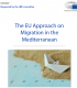 The EU Approach in Migration in the Mediterranean