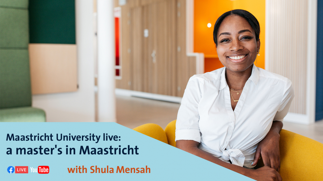 A Master's in Maastricht - presented by Shula Mensah