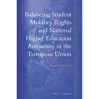 Cover Hoogenboom Balancing Student Mobility Rights and National Higher Education Autonomy in the European Union
