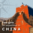 2 girls on expedition in China